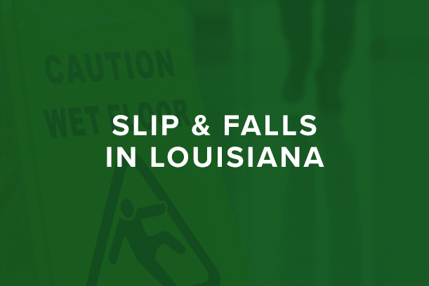 Slip and Fall in Louisiana